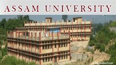 Looking for Assam University Integrated Pre Phd Admission 2016. Visit Yosearch for Assam University Phd Courses 2016 Eligibility, Applications, Dates and more