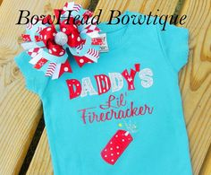 Daddys Lil Firecracker - 4th of July- Independence Day - Boutique Applique Shirt or Onesie & Bow Set for Girls $30