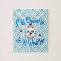 """""""My Bestie Is A Westie"""" BOY Puzzle - home gifts ideas decor special unique custom individual customized individualized"""
