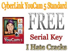 CyberLink YouCam 5 Standard With Serial To Use It For Free (Official Promo) - I Hate Cracks