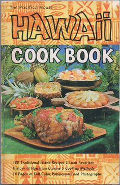 Vintage HAWAII COOK BOOK by the Pacifica House 1968 180 traditional island recipes Luau favorites history of Hawaiian Cuisine & cooking.