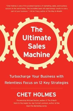 The Ultimate Sales Machine: Turbocharge Your Business with Relentless Focus on 12 Key Strategies by Chet Holmes, http://www.amazon.ca/dp/1591841607/ref=cm_sw_r_pi_dp_IrZusb11WTHT3
