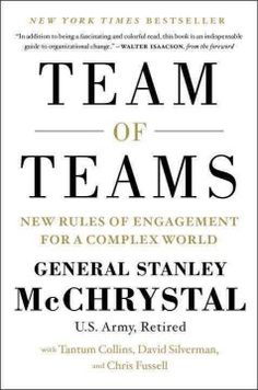 """As commander of Joint Special Operations Command (JSOC), General Stanley McChrystal discarded a century of management wisdom and pivoted from a pursuit of mechanical efficiency to organic adaptability. In this book, he shows how any organization can make the same transition to act like a team of teams -- where small groups combine the freedom to experiment with a relentless drive to share their experience.""-- Publisher's description."