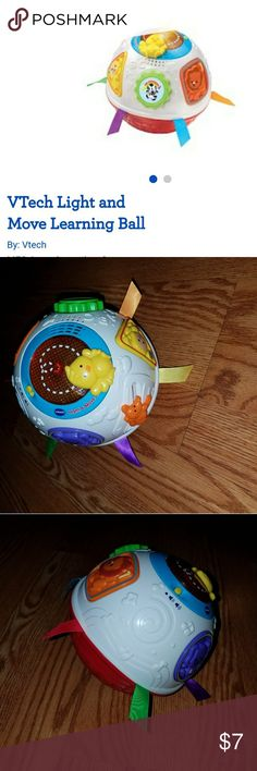 Light & Move learning ball Vtech Light and move learning ball. Bought new from toys r us, my child is terrified of it.  Will come with batteries installed.   YouTube link to verify it works if interested. :)  https://youtu.be/8wiWoIhW35U vtech Other