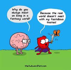 Heart Vs. Brain - Fantasy World & Fastidious Tastes