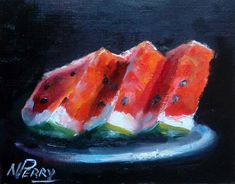 """Daily Paintworks - """"Have a Slice"""" - Original Fine Art for Sale - © Nan Perry Painting Still Life, Fine Art Gallery, Beautiful Paintings, Coffee Cup, Art For Sale, Watermelon, Concept Art, Fish, Fruit"""