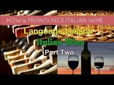 How to pronounce Italian Wines (Video & Text) - EverybodyLovesItalian.com
