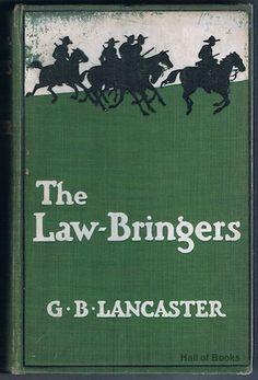 The Law-Bringers, G. B. Lancaster
