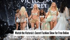The full Victoria's Secret Fashion Show 2014 TV broadcast is online on Youtube. The uploaded versions are not official.