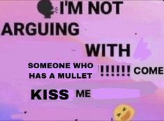 hey to all the people with mullets !! 😚 Ver Memes, Dankest Memes, Funny Memes, Facebook Text, Swag, Free Therapy, Lose My Mind, Coping Mechanisms, Cry For Help