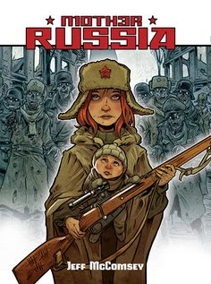 MOTHER RUSSIA Graphic Novel