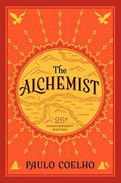 Alchemist, The 25th Anniversary: Paulo Coelho: 9780062390622: AmazonSmile: Books