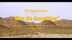 Referencia Estilo Vintage Pelis 60's  The Mud Howlers - Give Me Something (Official Video)