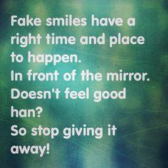 Fake smiles...