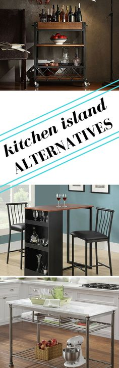 Got kitchen island envy? Try these 7 clever alternatives. Pub tables, bar carts and butcher blocks make great kitchen islands for those without the space.