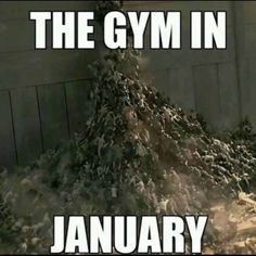 Its January and the gym is full! Wait `til February and it'll be back to normal.especially some ppl Really Funny, Funny Cute, The Funny, Hilarious, Stupid Funny Memes, Funny Relatable Memes, Funny Posts, Funny Stuff, Funny Things