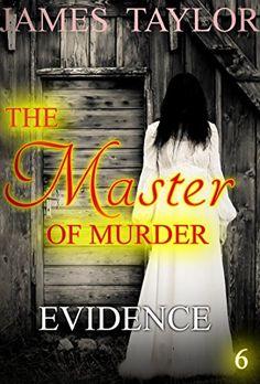 MYSTERY: THE MASTER OF MURDER : Evidence: (Mystery Suspense Thriller Suspense Crime Thriller) (ADDITIONAL BOOK INCLUDED ) (Suspense Thriller Mystery Collection 6)