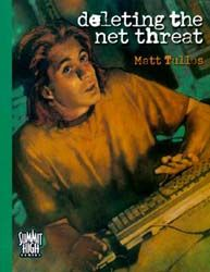 Deleting the Net Threat