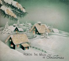 Across the miles at Christmas. #vintage #Christmas #cards