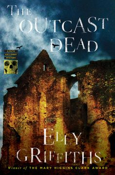"""THE OUTCAST DEAD by Elly Griffiths Ruth Galloway uncovers the bones of what might be a notorious Victorian child murdress and a baby snatcher known as """"The Childminder"""" threatens modern-day Norfolk in the latest irresistible mystery from Elly Griffiths. Top Ten Books, New Books, Books To Read, Mystery Series, Mystery Thriller, Mystery Books, Book Nooks, Fiction Books, Book Publishing"""