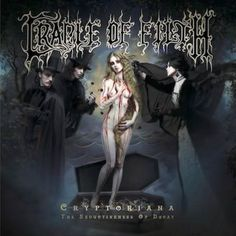 Mark, Robert and Jesse celebrate the start of October by reviewing the latest album by Cradle of Filth, Cryptoriana: The Seductiveness of Decay