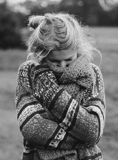 Snuggly, warm sweater.. i want to stay warm!