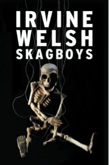 Skagboys by Irvine Welsh. Both a prequel to the world-renowned Trainspotting, and an alternative version of it, Skagboys is Irvine Welsh's greatest work. Date, Got Books, Books To Read, Book Expo, Irvine Welsh, 12th Book, Book 1, Price Book, Play