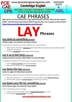 "In order to become more fluent in English , it is always helpful to learn the phrases that native English speakers use in everyday conversations. On the sheet below, you will find four common phrases using the verb ""lay""."