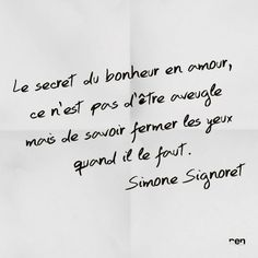 "#citation ""le secret du bonheur en amour..."" par #simonesignoret"