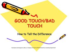 GOOD TOUCH/BAD TOUCH - PowerPoint Slideshow