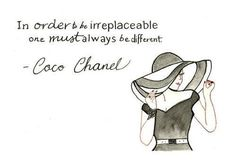 Coco Chanel Quotes Elegance is refusal. Coco Chanel In order to be irreplaceable one must always be different. Coco Chanel Jump out. Great Quotes, Quotes To Live By, Me Quotes, Motivational Quotes, Inspirational Quotes, Style Quotes, Beauty Quotes, Quotable Quotes, Lady Quotes