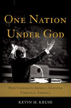 READ One Nation Under God: How Corporate America Invented Christian America by Kevin M. Kruse book pdf Best Biographies Books recommendations to read in your lifetime. READ One Nation Under God: How Corporate America Invented Christian America Date, New Books, Books To Read, Corporate America, In God We Trust, First Nations, So Little Time, The Book, Audio Books