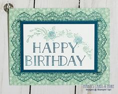 Big on Birthdays and Delicate Details stamp sets.  View the blog post at http://www.mariascardsandmore.com/cards/2017/01/video-stamping-frames-with-the-delicate-details-border-stamps/