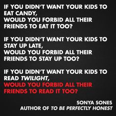 Sonya Sones | Community Post: 11 Quotes From Authors On Censorship & Banned Books