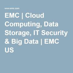 EMC | Cloud Computing, Data Storage, IT Security & Big Data | EMC US