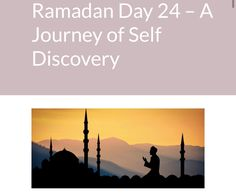 Ramadan Day 24 - A Journey of Self Discovery