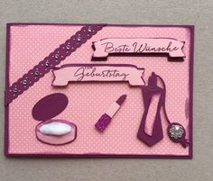 Geburtstagskarte Kosmetik Birth, Cards, Ideas