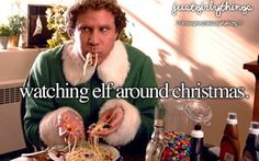 I just love elf anytime of the year, but  watching it during Christmas time just makes u really want to try that spaghetti!