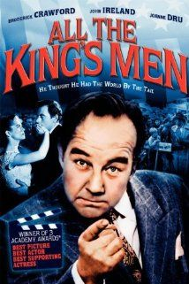 BEST PICTURE:    All the King's Men        (1949)  The rise and fall of a corrupt politician, who makes his friends richer and retains power by dint of a populist appeal. Stars: Broderick Crawford, John Ireland, Joanne Dru