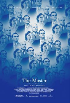 POSTER: The Master - Directed by Paul Thomas Anderson