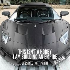Building an online business is absolutely not a hobby. I am building an Empire…