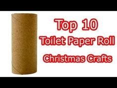 Top 10 Toilet Paper Roll Christmas Crafts - YouTube