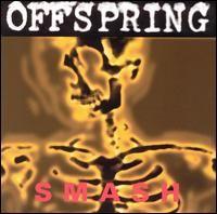 Offspring - Smash, 1994 (Wikipédia, a enciclopédia livre) - (http://www.offspring.com/index.php)