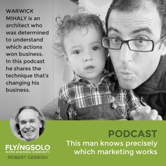 Warwick Mihaly is an architect who was determined to understand which actions won business. In this podcast he shares the technique that's changing his business.
