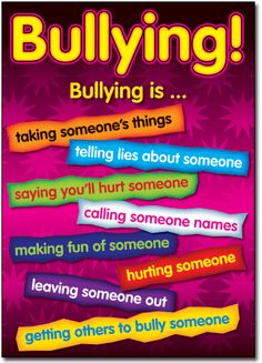 Dont be a bully.