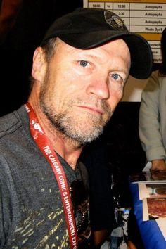 Michael Rooker. Love his rugged manliness
