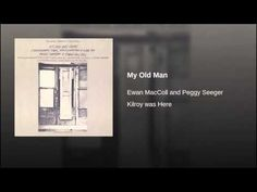My Old Man - YouTube
