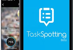 Task Spotting App: Pays Users To Get Crowdsourced Business Insights
