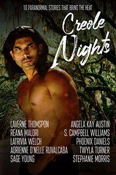 Creole Nights: 10 Paranormal Stories That Bring The Heat ... https://smile.amazon.com/dp/B074DZ3F3Y/ref=cm_sw_r_pi_dp_x_Od8GzbPRMXD8J