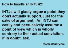 True...sometimes I take the opposing side just to see if I can be persuasive in the argument. ~ Missy